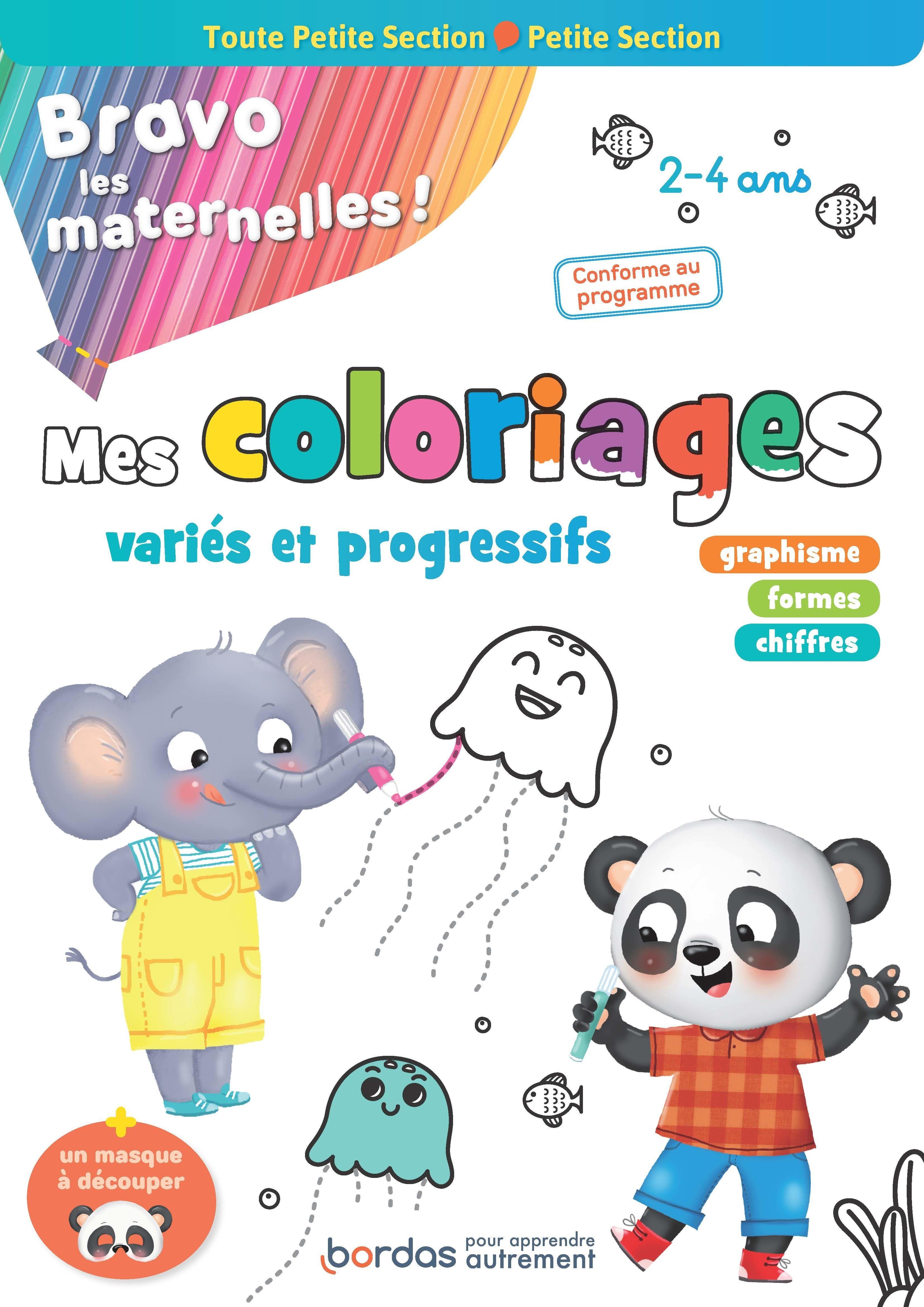 Bravo les maternelles   Mes coloriages   Toute petite et petite section